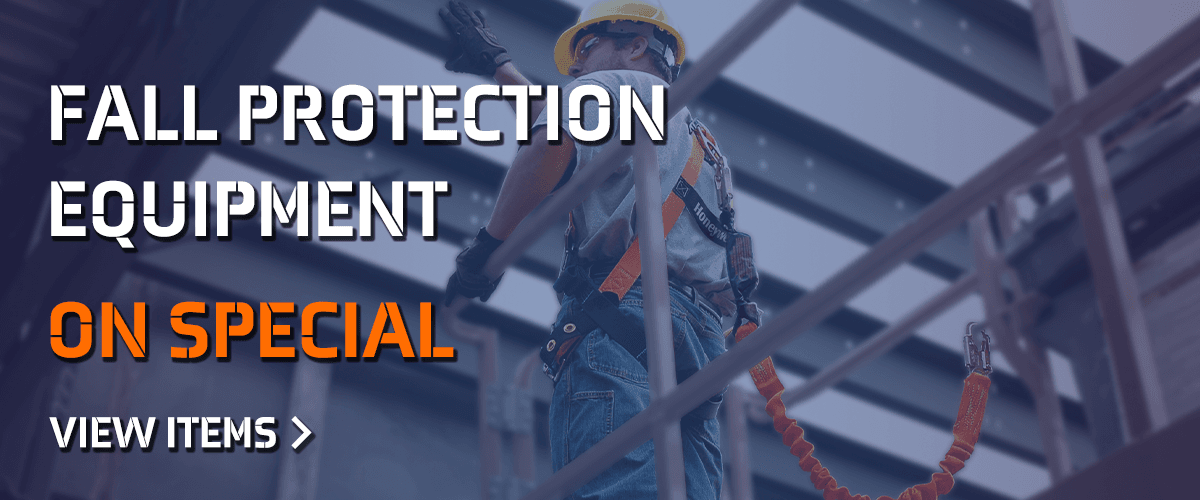 Fall Protection on Special until July 31, 2019